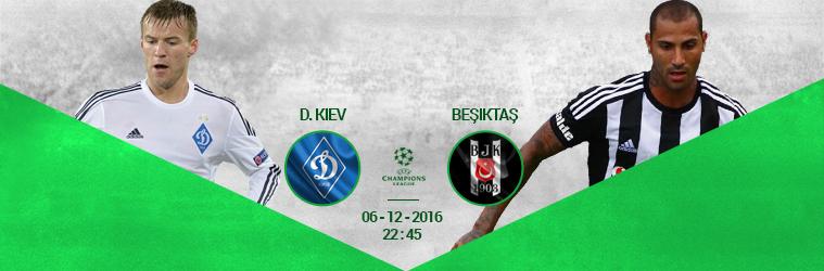 Dynamo Kiev - Beşiktaş