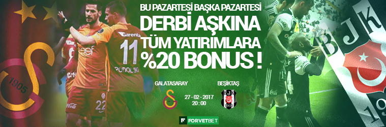 Galatasaray - Beşiktaş Derbi Bonus